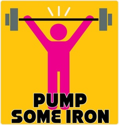 Pump Some Iron vector