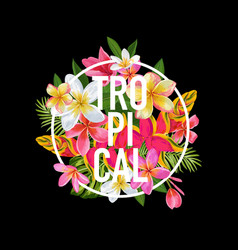 Tropical floral design for t-shirt fabric print vector