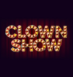 Clown show banner sign for traditional vector