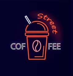 street coffee signboard neon vector image