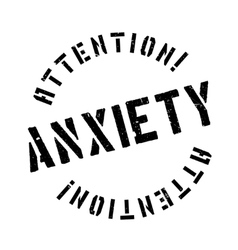Anxiety rubber stamp vector