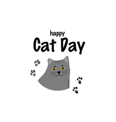 Greeting card with text happy cat day portrait of vector
