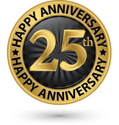 Happy 25th years anniversary gold label vector