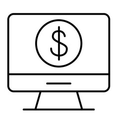 dollar sign on monitor thin line icon computer vector image