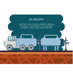 Oil industry with transport truck vector