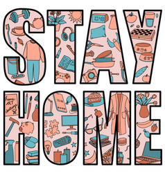 Stay home with hand drawn home vector