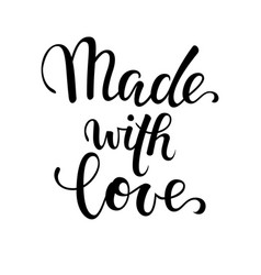 Made with love hand drawn calligraphy and brush vector
