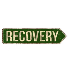Recovery vintage rusty metal sign vector