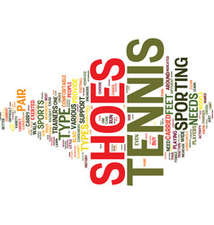 Tennis shoes for beginners text background word vector
