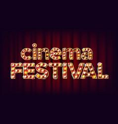 cinema festival sign cinema lamp vector image
