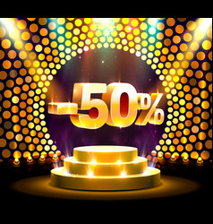 Podium action with share discount percentage 50 vector