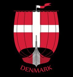 warship of the vikings - drakkar and denmark flag vector image
