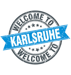Welcome to karlsruhe blue round vintage stamp vector