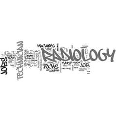 A closer look at radiology technician jobs text vector
