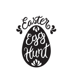 Black easter egg hunt lettering in egg vector