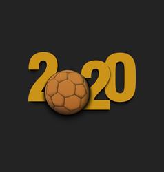 New year numbers 2020 and handball ball vector