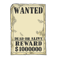 Wanted poster template sketch engraving vector