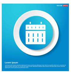 calendar web icon abstract blue web sticker button vector image