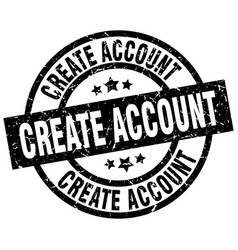 Create account round grunge black stamp vector
