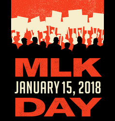 Martin luther king day protest march vector