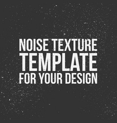 noise texture template vector image