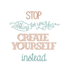 Create yourself poster vector