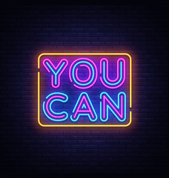 you can neon sign you can do it design vector image
