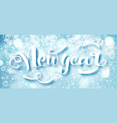 blue happy new year text hand drawn lettering vector image