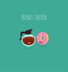 coffee donut friends forever graphics vector image