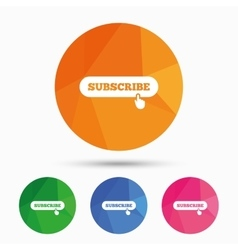 Subscribe with hand pointer icon membership vector
