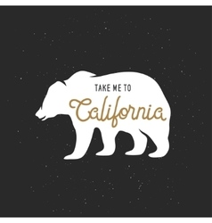 Take me to California t-shirt graphics vector image