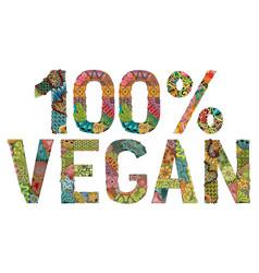 vegan 100 percent decorative zentangle vector image