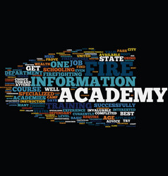 Fire academies which ones pass the test text vector