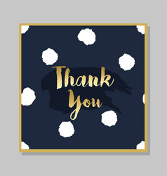 golden thank you brush message on dark navy blue vector image