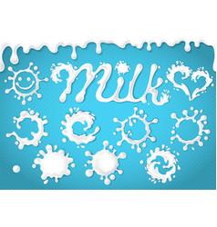 set of milk splashes dripping blots vector image