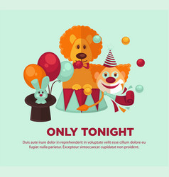 circus show only tonight promotional poster with vector image