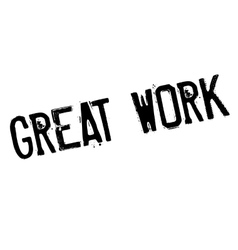 Great work rubber stamp vector