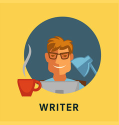 writer profession man in glasses with coffee cup vector image