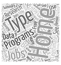 Legitimate Type At Home Jobs Word Cloud Concept vector image vector image