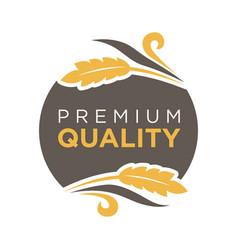 premium quality round logo badge with wheat sticks vector image