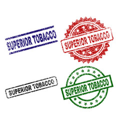 Grunge textured superior tobacco seal stamps vector