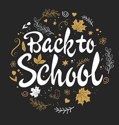 Hand drawn back to school lettering with branches vector