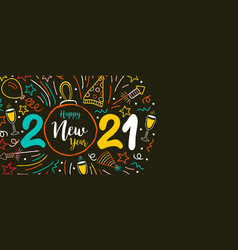 happy new year 2021 fun party doodle web banner vector image