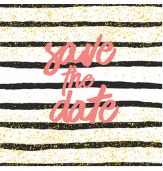 save date with black and white stripes background vector image