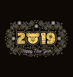 happy new year 2019 greeting card pig symbol vector image