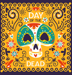 day dead mexico poster vector image