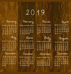 2019 rustic calendar on wood background vector image