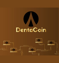 dentacoin blockchain style on brown background vector image