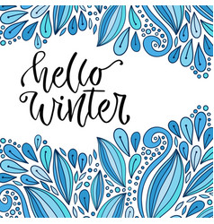 hand drawn lettering hello winter holiday modern vector image