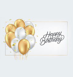 happy birthday realistic card template vector image